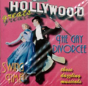 HOLLYWOOD THE GAY DIVORCEE - SWIN FIME (CD)