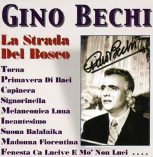 GINO BECHI - LA STRADA DEL BOSCO GINO BECHI (CD)