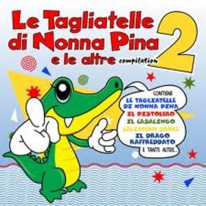 LE TAGLIATELLE DI NONNA PINA VOL.2 (CD)