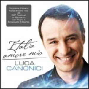 LUCA CANONICI - ITALIA AMORE MIO (CD)