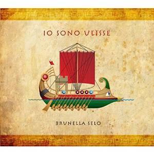 BRUNELLA SELO - IO SONO ULISSE (CD)