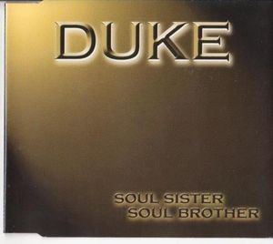 DUKE - SOUL SISTER SOUL BROTHER (CD)