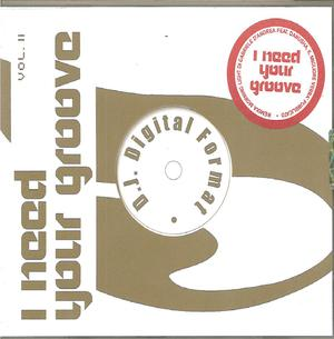 I NEED YOUR GROOVE VOLII (CD)