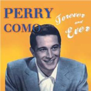 PERRY COMO - FOREVER AND EVER (CD)