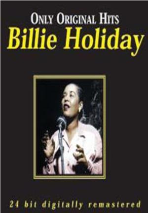 BILLIE HOLIDAY - ONLY ORIGINAL HITS -2CD (CD)