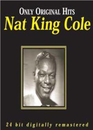 NAT KING COLE - ONLY ORIGINAL HITS -2CD (CD)