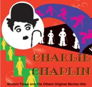 CHARLIE CHAPLIN MODERN TIMES AND... (CD)