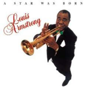 LOUIS ARMSTRONG - A STAR WAS BORN (CD)