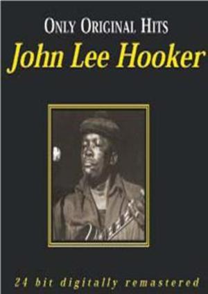 JOHN LEE HOOKER - ONLY ORIGINAL HITS -2CD (CD)