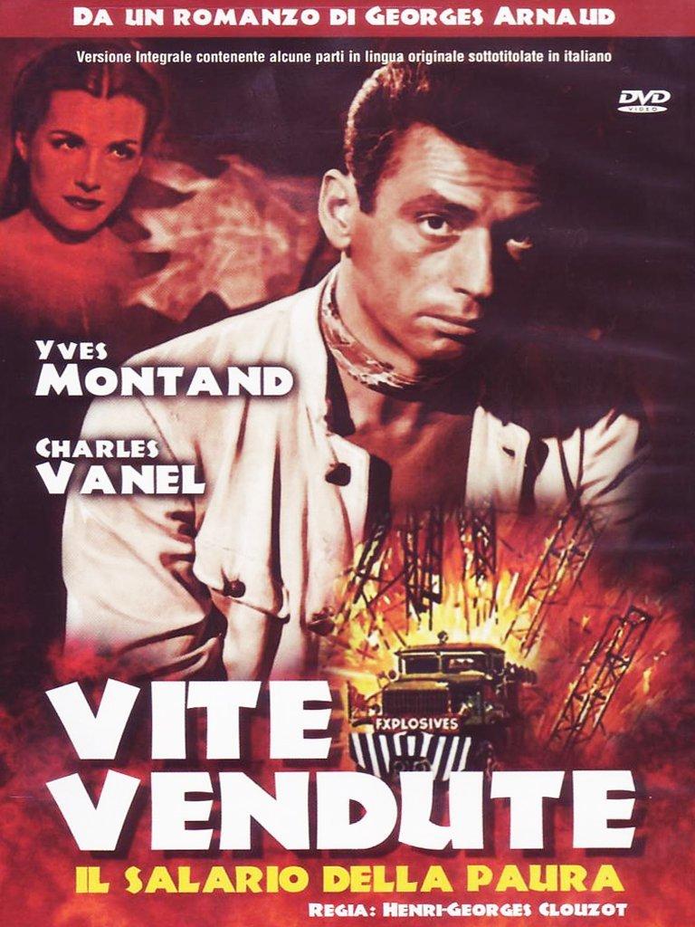 VITE VENDUTE - IL SALARIO DELLA PAURA (DVD)