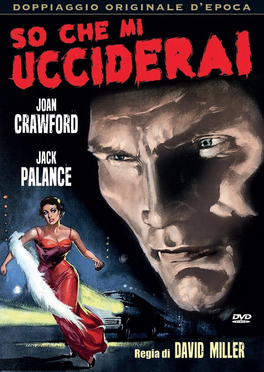 SO CHE MI UCCIDERAI (DVD)
