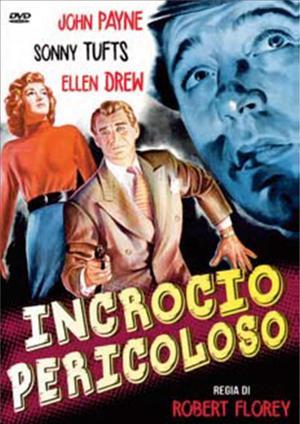 INCROCIO PERICOLOSO (DVD)