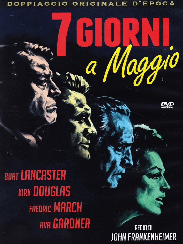 7 GIORNI A MAGGIO (DVD)
