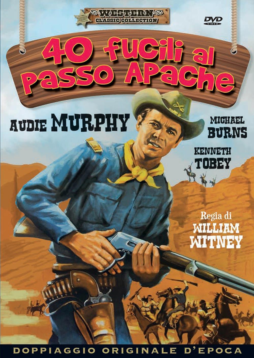 40 FUCILI AL PASSO APACHE (DVD)