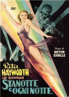 STANOTTE ED OGNI NOTTE (DVD)