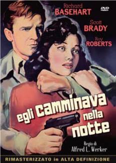 EGLI CAMMINAVA NELLA NOTTE (DVD)