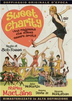 SWEET CHARITY - UNA RAGAZZA CHE VOLEVA ESSERE AMATA (DVD)