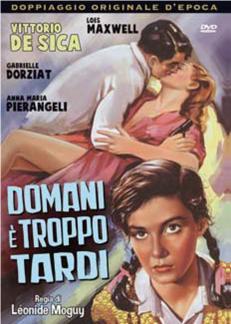 DOMANI E' TROPPO TARDI (DVD)
