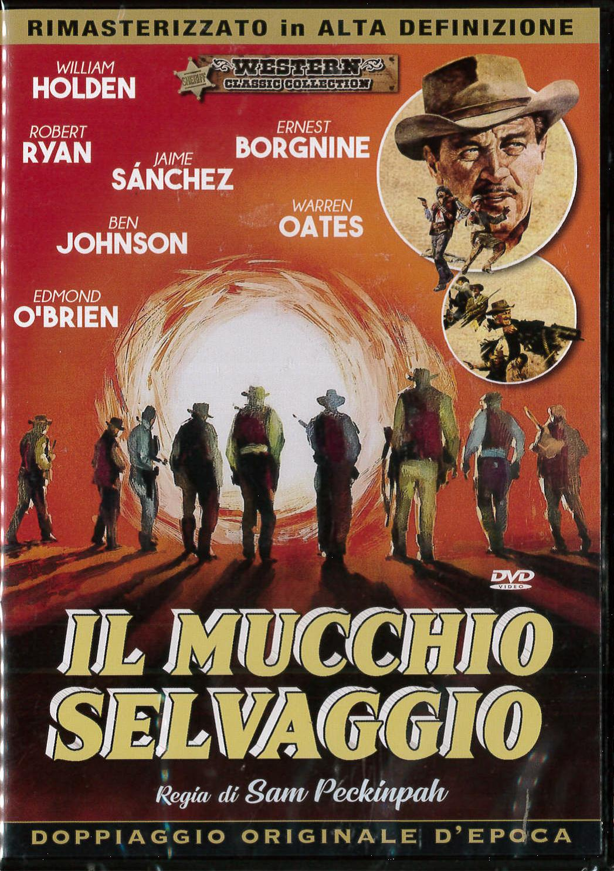 IL MUCCHIO SELVAGGIO (DVD)