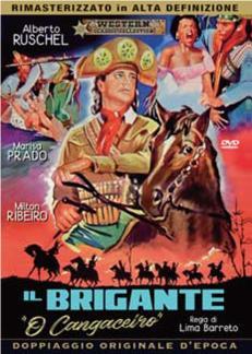 IL BRIGANTE - O' CANGACEIRO (DVD)