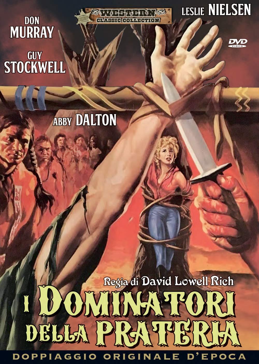 I DOMINATORI DELLA PRATERIA (DVD)