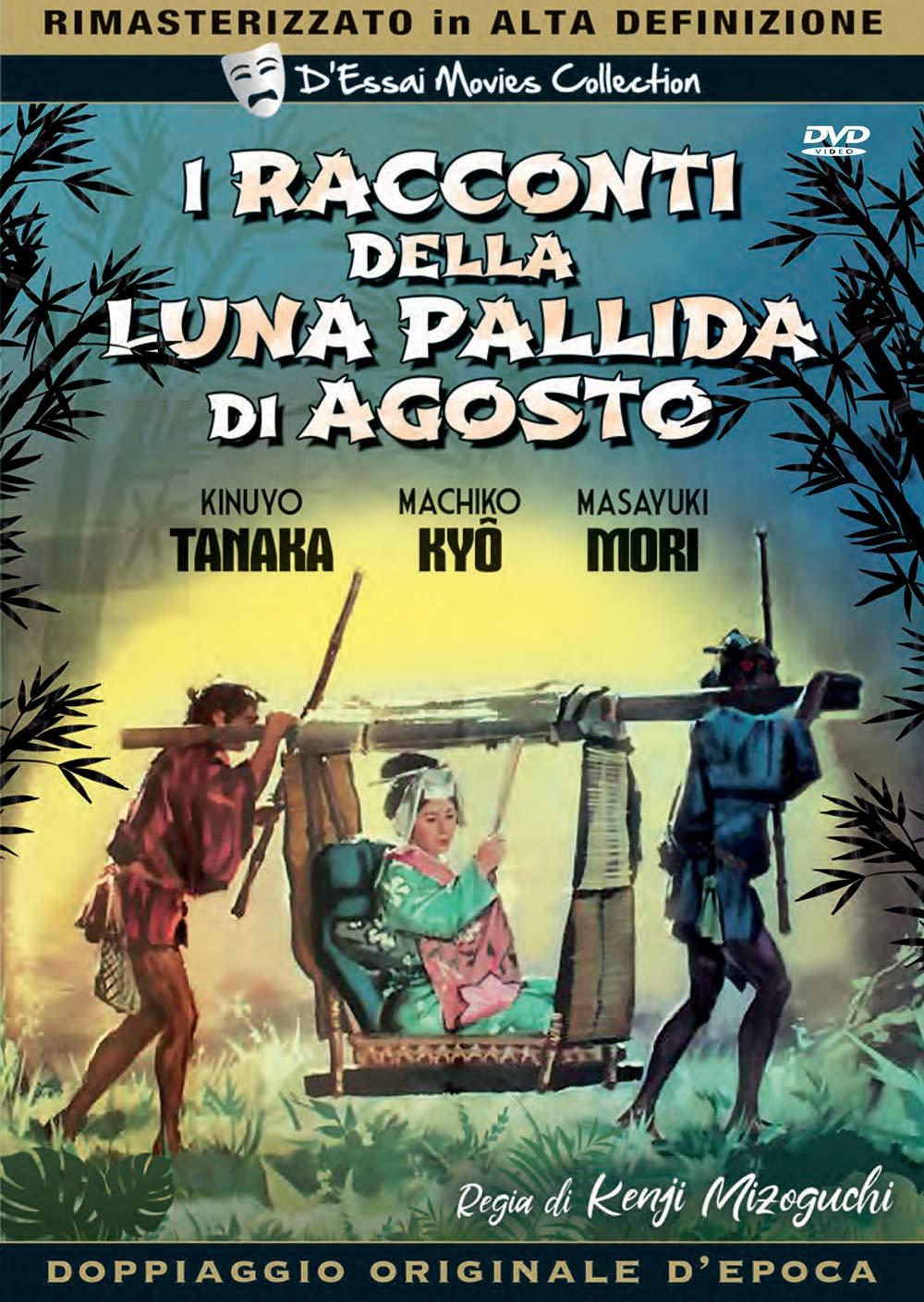 I RACCONTI DELLA LUNA PALLIDA DI AGOSTO (DVD)