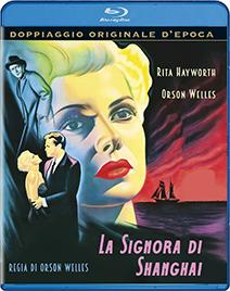 LA SIGNORA DI SHANGHAI - BLURAY
