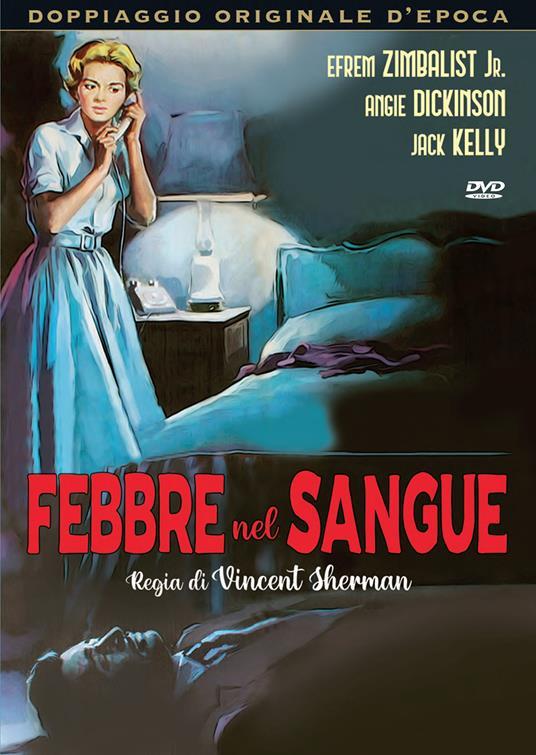 FEBBRE NEL SANGUE (DVD)