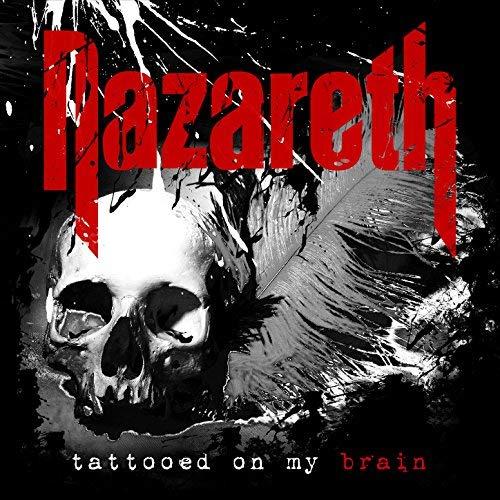 NAZARETH - TATTOOED ON MY BRAIN [EXPLICIT] (CD)
