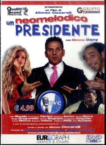 UN NEOMELODICO PRESIDENTE (DVD)