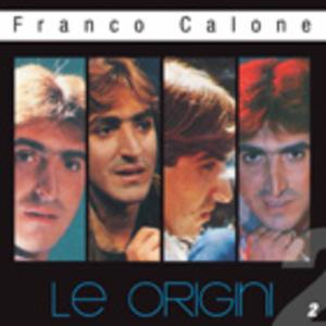 FRANCO CALONE - LE ORIGINI 2 (CD)