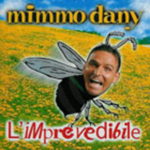 MIMMO DANY - L'IMPREVEDIBILE (CD)