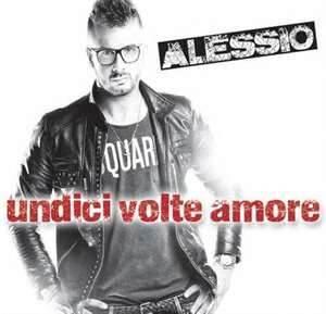 ALESSIO - UNDICI VOLTE AMORE (CD)