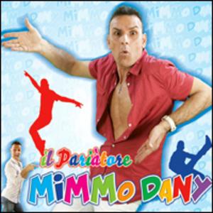 MIMMO DANY - IL PARIATORE (CD)