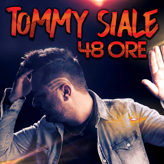 SIALE TOMMY - 48 ORE (CD)
