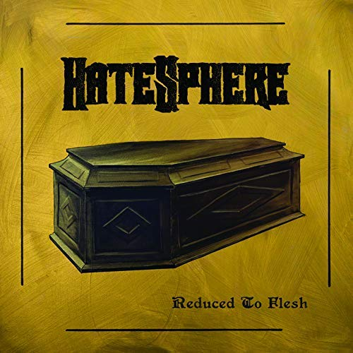 HATESPHERE - REDUCED TO FLESH (CD)