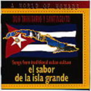 A WORLD OF NOMADS EL SABOR DE LA ISLA GRANDE (CD)