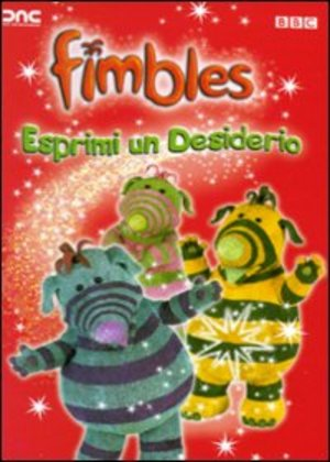 FIMBLES - ESPRIMI UN DESIDERIO (DVD)