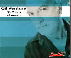 GIL VENTURA - 30 YEARS OF MUSIC (CD)