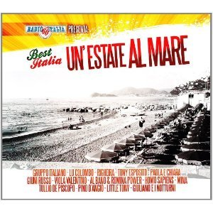 BEST ITALIA - UN'ESTATE AL MARE BY RADIO ITALIA (CD)