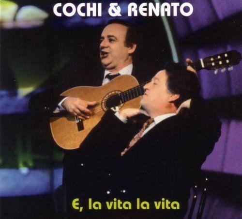 COCHI E RENATO - E LA VITA LA VITA (CD)