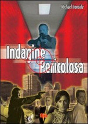 INDAGINE PERICOLOSA (DVD)