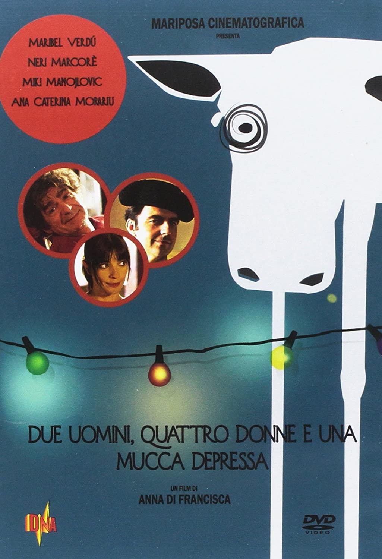 DUE UOMINI QUATTRO DONNE E UNA MUCCA DEPRESSA (DVD)