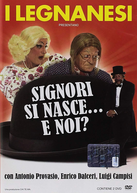 I LEGNANESI - SIGNORI SI NASCE... E NOI? (DVD)