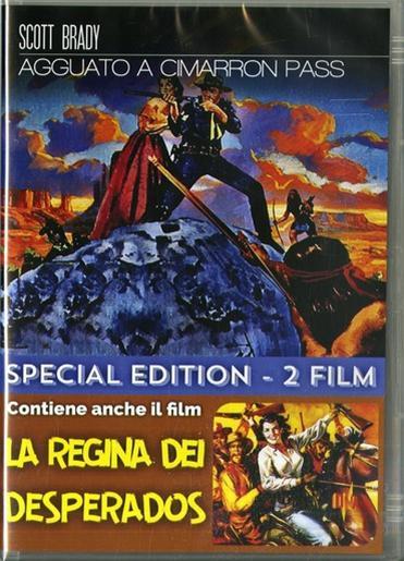 AGGUATO A CIMARRON PASS / LA REGINA DEI DESPERADOS (DVD)