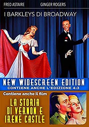 I BARKLEYS DI BROADWAY / LA STORIA DI VERNON E IRENE CASTLE (DVD