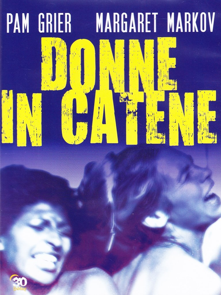 DONNE IN CATENE (DVD)