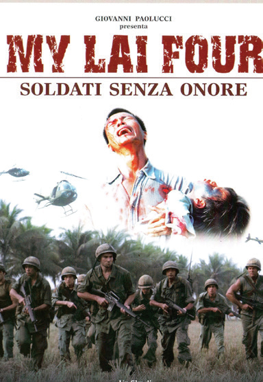 MY LAI FOUR - SOLDATI SENZA ONORE - RMX (DVD)