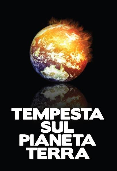 TEMPESTA SUL PIANETA TERRA (DVD)