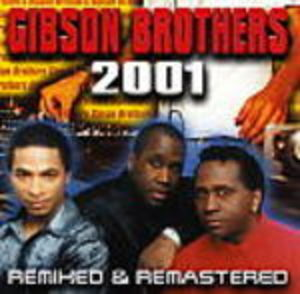 GIBSON BROTHERS - REMIXED AND REMASTERED (CD)